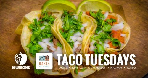 duluth cider oasis del norte taco tuesdays